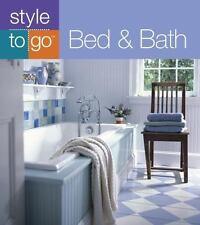 Bed & Bath (Style to Go) Garskof, Josh Paperback
