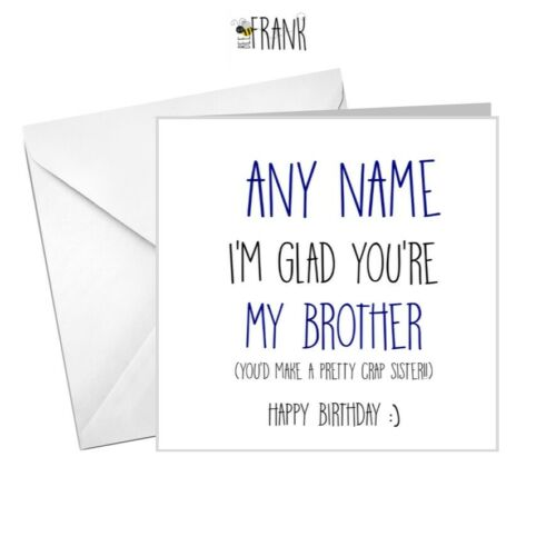 personalised BIRTHDAY card for BROTHER alternative cheeky Funny sarcastic