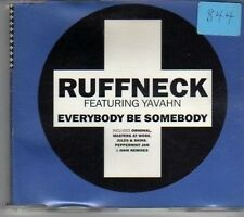 (CJ968) Ruffneck ft Yavahn, Everybody Be Somebody - 1995 CD