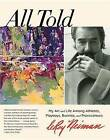 All Told: My Art and Life Among Athletes, Playboys, Bunnies, and Provocateurs by LeRoy Neiman (Paperback, 2013)