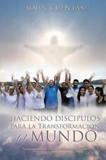 NEW - Haciendo Discipulos Para La Transformacion del Mundo (Spanish Edition)