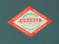 1930S 1940S COCA COLA LADROC ORANGE SODA GRAYS LAKE ILL SUPERIOR BOTTLE LABEL