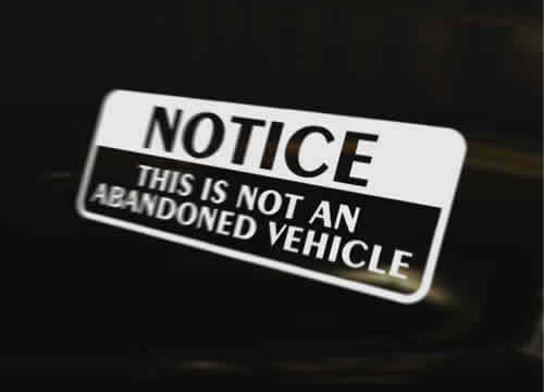 NOT ABANDONED VEHICLE Vinyl Graphic Decal Car Bumper Sticker