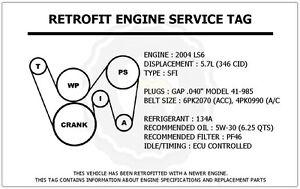 2004 ls6 5 7l cts v retrofit engine service tag belt routing image is loading 2004 ls6 5 7l cts v retrofit engine