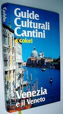 Venezia e il Veneto CANTINI