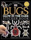 Ultimate Sticker Book: Glow in the Dark: Bugs by DK Publishing (Paperback / softback, 2002)