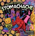 Your Body Battles a Stomachache. . .