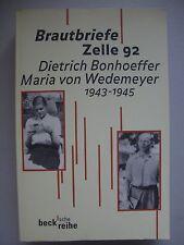 Brautbriefe Zelle 92 Dietrich Bonhoeffer Maria von Wedemeyer 1943-1945 von 1999