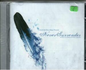 CD - NEVER SURRENDER (Good Life Recordings)