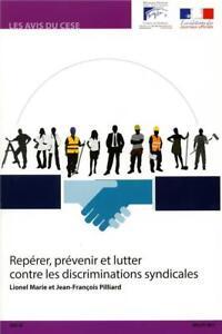 repérer prévenir et lutter contre les discriminations syndicales