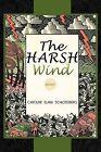 Harsh Wind by Caroline Elana (Paperback / softback, 2012)