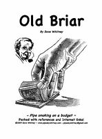 'old Briar' - A Book About Refurbishing Pipes Minimizing Cost Of Pipe Smoking
