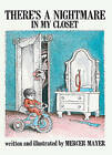 There's a Nightmare in My Closet by Mercer Mayer (Hardback, 1992)