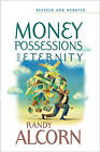 Money, Possessions and Eternity by Randy Alcorn (Paperback / softback, 2006)