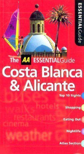 Essential Costa Blanca (AA Essential) By Sally Roy. 9780749539450