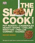 The Slow Cook Book by DK (Hardback, 2011)