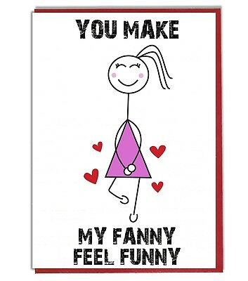 Funny Rude Character Fanny Card Anniversary Valentine/'s Day Husband Boyfriend