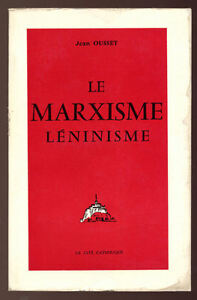 OUSSET-LE-MARXISME-LENINISME-CRITIQUE-CATHOLIQUE