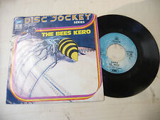 "KERO""THE BEES -disco 45 giri ODEON Italy 1974"""