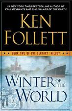 The Century Trilogy: Winter of the World Bk. 2 by Ken Follett (2012, Hardcover)