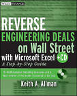 Reverse Engineering Deals on Wall Street with Microsoft Excel: A Step-by-step Guide by Keith A. Allman (Paperback, 2008)