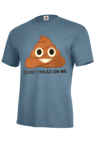 DONT TREAD ON ME EMOJI T-SHIRT POOP BEST SELLER ASSORTED COLORS SIZES S-5XL MUST