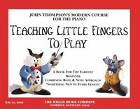 Teaching Little Fingers To Play: A Book For The Earliest Beginner (john Thompson on sale