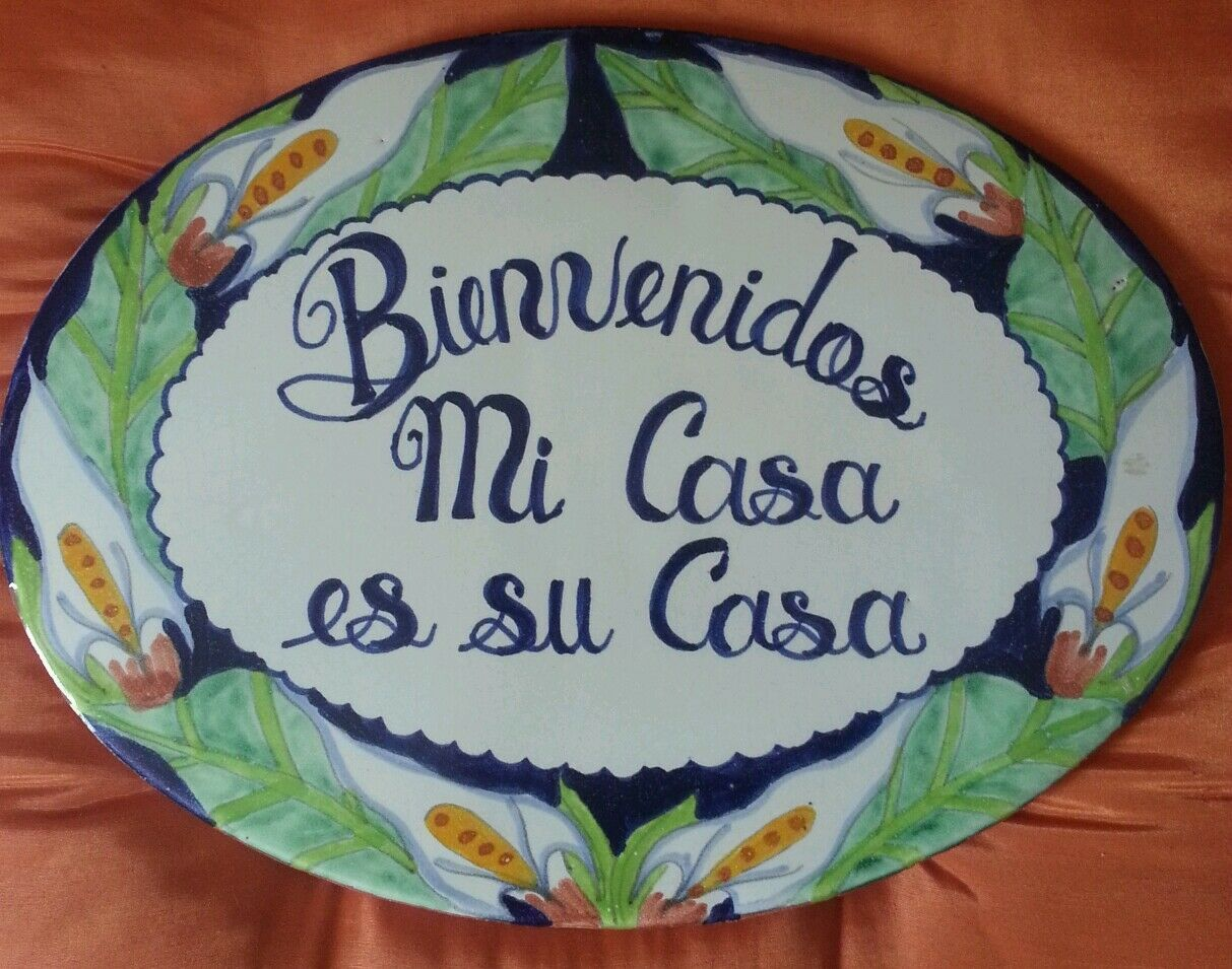 Mexican Talavera Wall Welcome Plaque in Spanish, Tile Handmade in Mexico