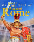 My Best Book of Ancient Rome by Deborah Murrell (Paperback, 2004)