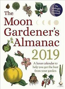 Moon-Gardener-039-s-Almanac-2019-Paperback-by-Celeste-CRT-Tredoulat-Therese
