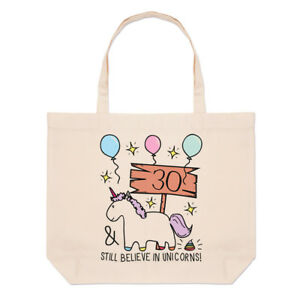 30th-Birthday-Still-Believe-In-Unicorns-Large-Beach-Tote-Bag-Funny-Happy