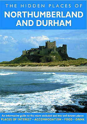 The Hidden Places of Northumberland & Durham (Travel Publishing), Long, Peter, V