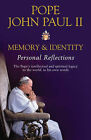 Memory and Identity: Personal Reflections by Pope John Paul II (Paperback, 2005)