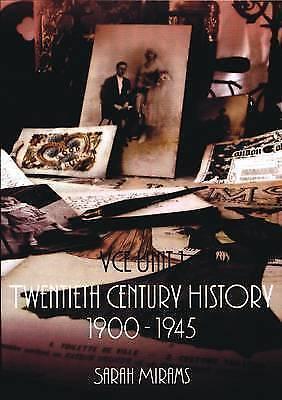 1 of 1 - Twentieth Century History: 1900-1945 VCE 1 by Sarah Mirams (Paperback, 2004)