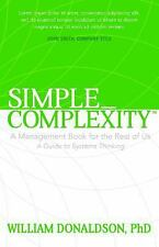 Simple_Complexity : A Management Book for the Rest of Us by William Donaldson...