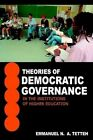Theories of Democratic Governance in The Institutions of Higher Education a Wal