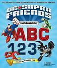 DC Super Friends Workbook ABC 123: Over 50 Pages of Wipe-Clean Letters and Numbers to Practice by DC Comics (Spiral bound, 2016)