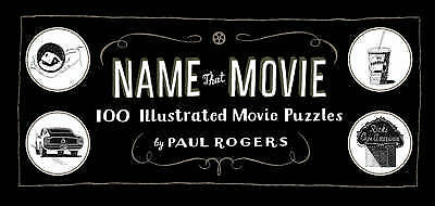 1 of 1 - Name that movie: 100 illustrated movie puzzles by Paul Rogers (Hardback)