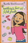 Nothing's Fair in Fifth Grade by Barthe DeClements (Hardback, 2010)