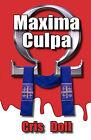 Maxima Culpa by Cris Doll (Paperback / softback, 2010)
