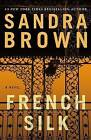 French Silk by Sandra Brown (Paperback / softback, 2013)
