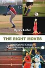 THE Right Moves by Irv Leifer (Paperback, 2013)