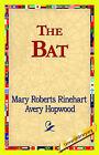 The Bat by Mary Roberts Rinehart (Hardback, 2006)