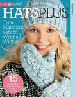 Hats Plus: Cute Matching Sets to Wear All Winter! by Editors of Sixth&Spring Books (Paperback, 2014)