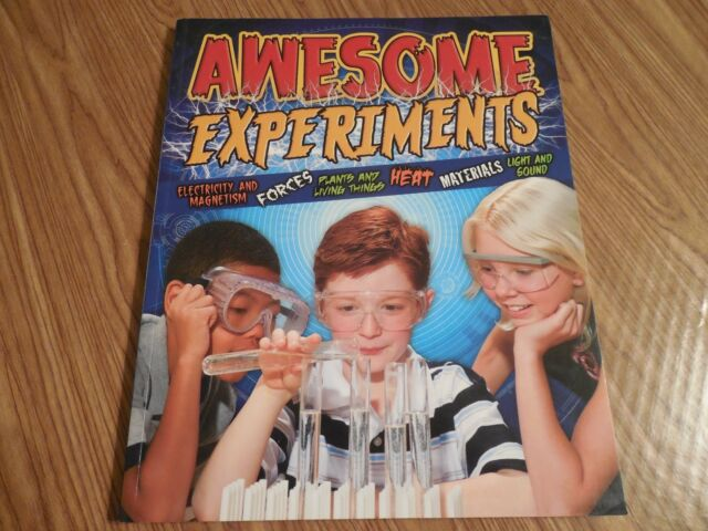 NEW Awesome Experiments for Curious Kids: Electricity, Magnetism, Forces, Plants