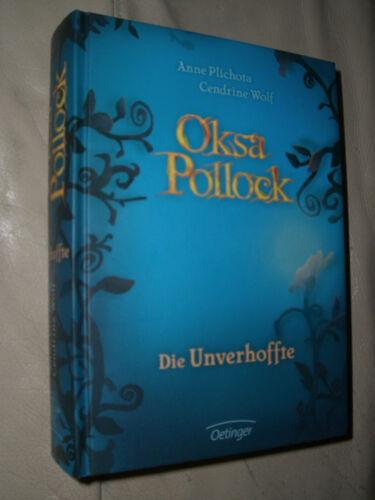 1 von 1 - Anne Plichota, Cendrine Wolf: Oksa Pollock - Die Unverhoffte (Gebundene Ausgabe)