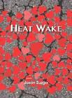 Heat Wake by Jason Zuzga (Paperback, 2016)