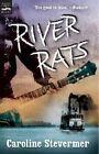 River Rats by Caroline Stevermer (Paperback / softback, 1992)