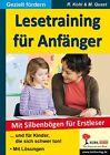 Das neue lustige Lesetraining für Anfänger von Moritz Quast und Rüdiger Kohl (2006, Taschenbuch)