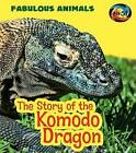 The Story of the Komodo Dragon by Anita Ganeri (Hardback, 2016)